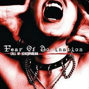 fear-of-domination-call-of-schizophrenia-cover-art-30850